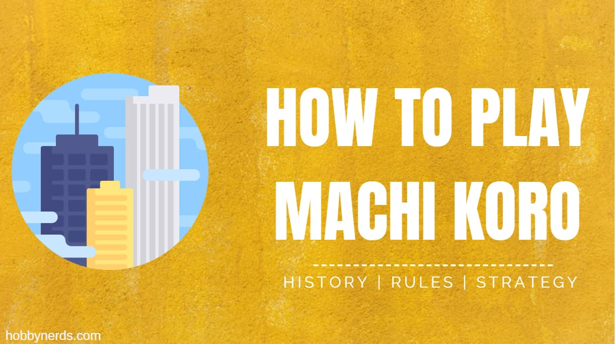 How To Play Machi Koro Rules & Strategy